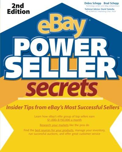eBay PowerSeller Secrets, 2E: Insider Tips from EBay's Most Successful Sellers: v. 2 E