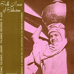 Folk Music of Pakistan: Folk Music of Pakistan: Amazon.co.uk: Music