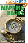 Mapping Hacks: Tips & Tools for Elect...