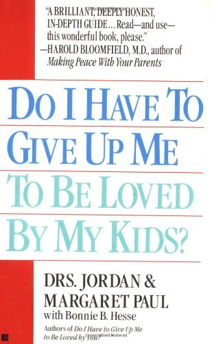 Do I Have to Give up Me to Be Loved by My Kids