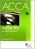 ACCA - P3 Business Analysis: Revision Kit