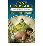 Five Odd Honors (0765356236) by Lindskold, Jane