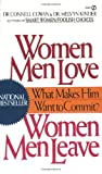 img - for Women Men Love, Women Men Leave: What Makes Men Want to Commit? by Cowan, Connell, Kinder, Melvyn (1988) Mass Market Paperback book / textbook / text book