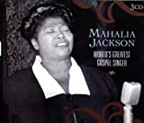 echange, troc Mahalia Jackson - World'S Greatest Gospel Singer