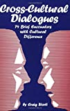 img - for Cross-Cultural Dialogues: 74 Brief Encounters with Cultural Difference book / textbook / text book