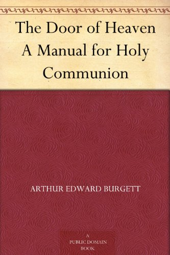 The Door of Heaven A Manual for Holy Communion PDF