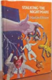 Stalking the nightmare (0932096174) by Harlan Ellison
