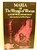 Maria: Or, The wrongs of woman (The Norton library, N761) (0393087131) by Wollstonecraft, Mary