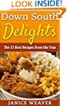 Down South Delights: The 25 Best Reci...
