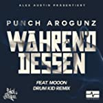 Whrend Dessen (Drum Kid Remix) [feat...