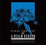 A REALM REBORN:FINAL FANTASY XIV Original Soundtrack�y�f���t�T���g��/Blu-ray Disc Music�z(Blu-ray Disc)