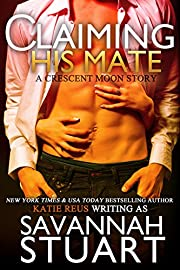 Claiming His Mate (A Werewolf Romance)
