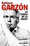 img - for La fuerza de la razon / The Power of Reason (Spanish Edition) book / textbook / text book