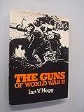 Guns of World War Two (A Macdonald illustrated war study) (0356082466) by Hogg, Ian V.