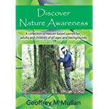 Discover Nature Awarenessby Geoffrey McMullan