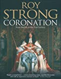 Coronation: From the 8th to the 21st Century (0007160550) by Strong, Roy