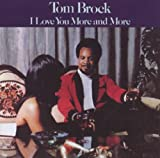 I Love You More and More Tom Brock
