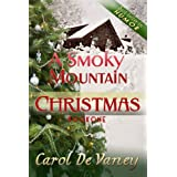 A Smoky Mountain Christmas: (Holiday Romance) A Smoky Mountain Christmas Series (Book 1) ~ Carol DeVaney