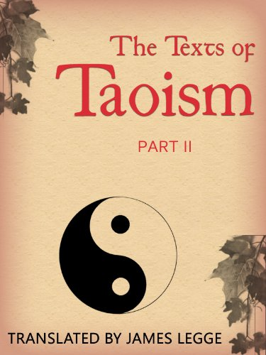 James Legge - The Texts of Taoism: Part II (English Edition)