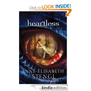 Heartless (Tales of Goldstone Wood Book #1)