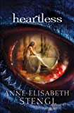 img - for Heartless (Tales of Goldstone Wood Book #1) book / textbook / text book