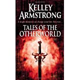 Tales Of The Otherworldby Kelley Armstrong