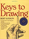 Keys to Drawing (0891343377) by Dodson, Bert