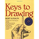 Keys to Drawingby Bert Dodson