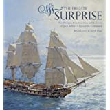 The Frigate Surprise: The Design, Construction and Careers of Jack Aubrey's Favourite Commandby Brian  Lavery and...