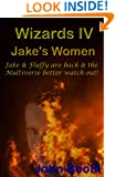 Jake's Women (Wizards Book 4)