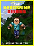 Herobrine Diaries: The Unofficial Min...