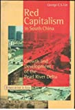 img - for Red Capitalism in South China: Growth and Development of the Pearl River Delta (Urbanization in Asia) New edition by Lin, George (2000) Paperback book / textbook / text book