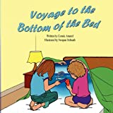 img - for Voyage to the Bottom of the Bed book / textbook / text book