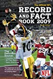 NFL Record and Fact Book 2009 (Official National Football League Record and Fact Book)