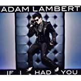If I Had Youvon &#34;Adam Lambert&#34;