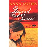 Beyond the Sunset (Blake Sisters 2)by Anna Jacobs