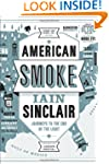 American Smoke: Journeys to the End o...