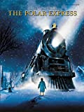 The Polar Express: Selections from the Motion Picture Soundtrack