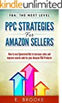 PPC Strategies for Amazon Sellers: Ho...