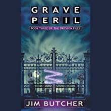 Grave Peril: The Dresden Files, Book 3 Audiobook by Jim Butcher Narrated by James Marsters