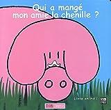 echange, troc Sylvain Diez - Qui a mangé mon amie la chenille ?