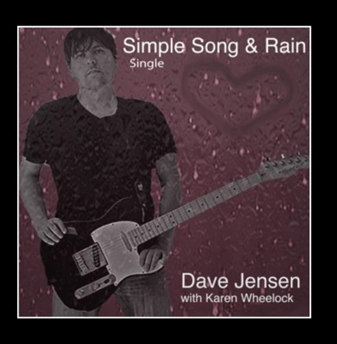 Dave Jensen - Simple Song & Rain Single