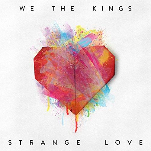 We The Kings-Strange Love-WEB-2015-ENTiTLED Download