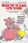Never Try to Teach a Pig to Sing: Sti...
