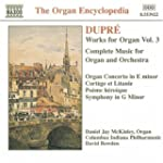 Dupre: Works For Organ Vol.3
