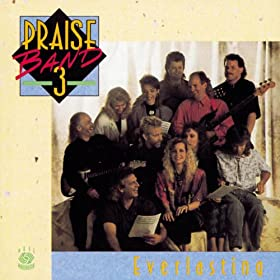Praise Band 3 - Everlasting
