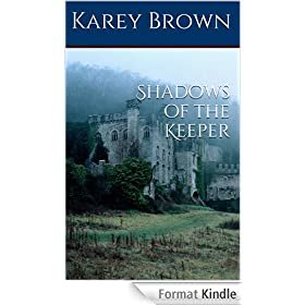 Shadows of the Keeper (English Edition)