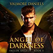 Angel of Darkness: Fallen Angels, Book 5 | Valmore Daniels