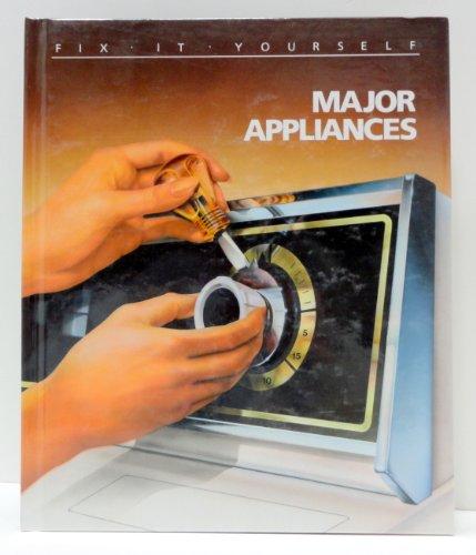 Major Appliances (Fix-It-Yourself)