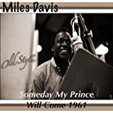 Someday My Prince Will Come 1961 (Remastered 2011)